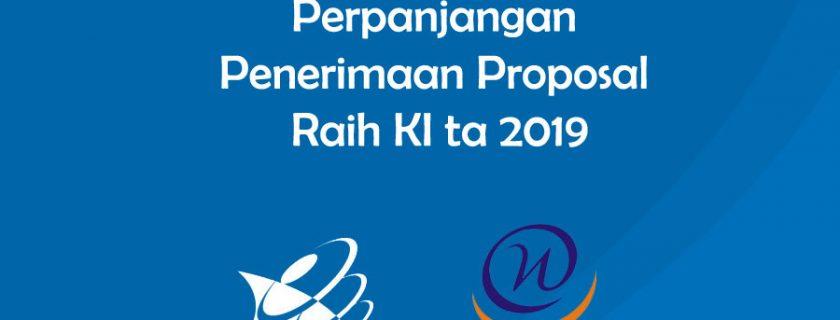 Perpanjangan Penerimaan Proposal Raih KI ta 2019