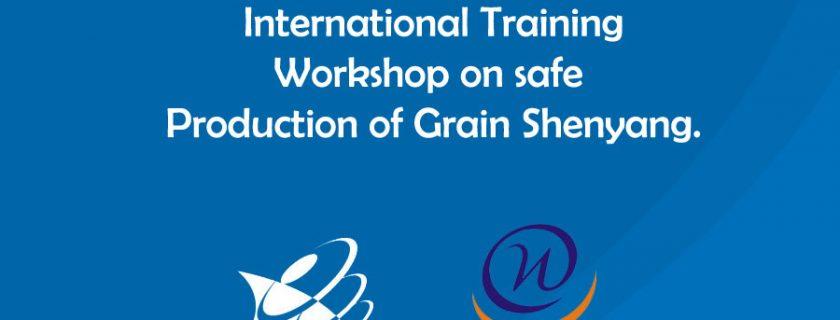 Penawaran untuk Mengikuti International Training Workshop on safe Production of Grain Shenyang.