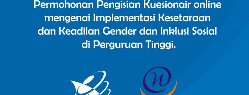 Permohonan Pengisian Kuesionair online mengenai Implementasi Kesetaraan dan Keadilan Gender dan Inklusi Sosial di Perguruan Tinggi.