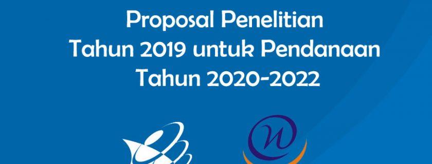 Pemberitahuan Penerimaan Proposal Penelitian Tahun 2019 untuk Pendanaan Tahun 2020-2022