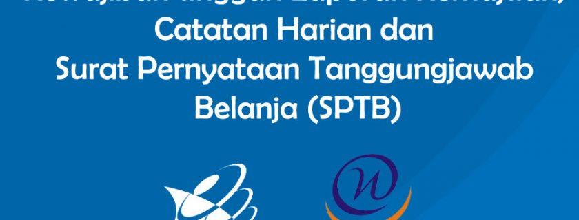 Kewajiban unggah Laporan Kemajuan, Catatan Harian dan Surat Pernyataan Tanggungjawab Belanja (SPTB)