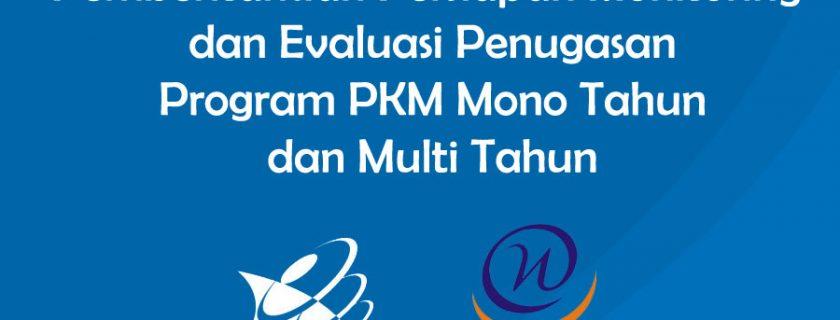 Pemberitahuan Persiapan Monitoring dan Evaluasi Penugasan Program PKM Mono Tahun dan Multi Tahun